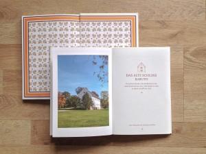 Entwicklung und Gestaltung des Buchs über die Sanierung des Altes Schloss Baruth nach einer über 5 -jährigen sehr aufwendigen Restaurierung.  Alle Fotos der Innenräume und Außenansichten von Ralf K. Röttjer