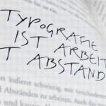 Typografie ist die Arbeit mit Abstand